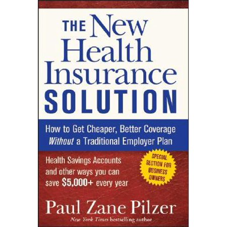 THE NEW HEALTH INSURANCE SOLUTION [9780470040218]