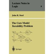 Lecture Notes in Logic: The Core Model Iterability Problem (Paperback)