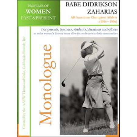 Profiles of Women Past & Present - Babe Didrikson Zaharias All-American Champion Athlete (1914 – 1956) - (List Of All Wrestlers Past And Present)