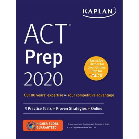 ACT Prep 2020 : 3 Practice Tests + Proven Strategies +