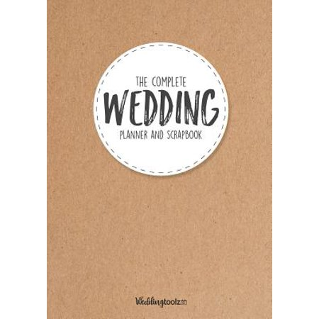 The Complete Wedding Planner and Scrapbook : Kraft Paper Style Cover