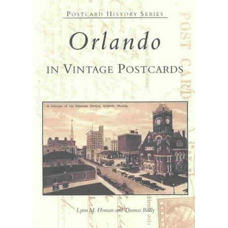 Orlando in Vintage Postcards [Postcard History Series] [FL] [Arcadia (Pensacola Fl To Orlando Fl Driving Time)