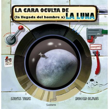 La cara oculta de (la llegada del hombre a) la Luna - eBook