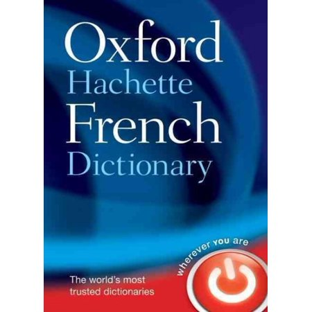 The Oxford Hachette French Dictionary