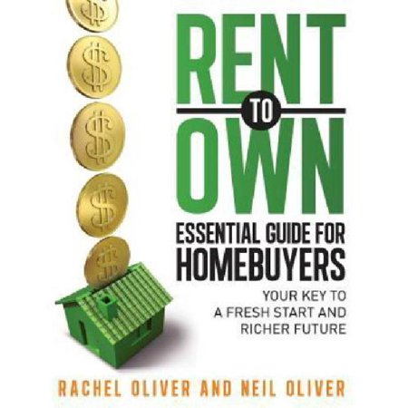 Rent To Own Essential Guide For Homebuyers  The Key To A Fresh Start And Richer Future
