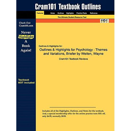 Outlines & Highlights for Psychology : Themes and Variations, Briefer Edition by Weiten,