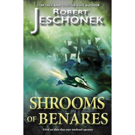 Shrooms of Benares - eBook (Best Type Of Shrooms)