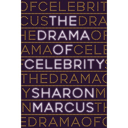 The Drama of Celebrity - eBook