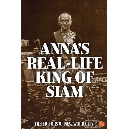 Annas Real-Life King of Siam - eBook