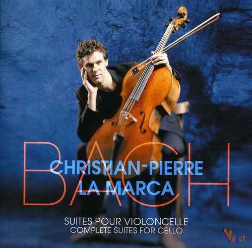 Christian-Pierre La Marca Bach: Complete Suites for Cello [CD] by