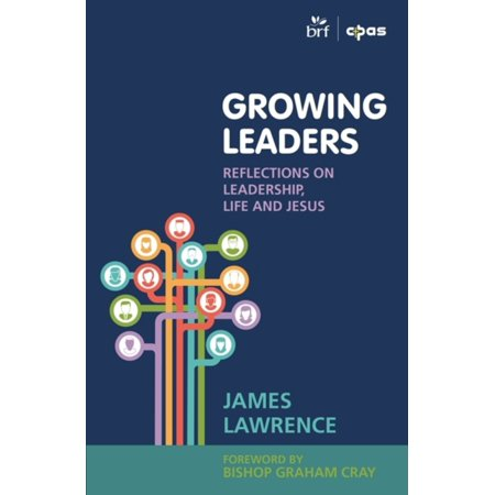 Growing Leaders  Reflections On Leadership  Life And Jesus  Paperback