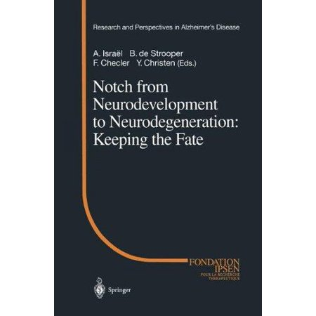 Notch From Neurodevelopment To Neurodegeneration  Keeping The Fate