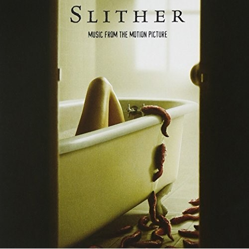 Slither: Music From The Motion Picture 2006