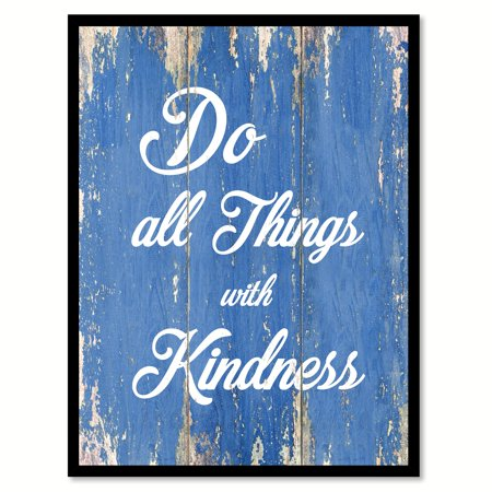 Do All Things With Kindness Happy Love Quote Saying Blue Canvas Print Picture Frame Home Decor Wall Art Gift Ideas 22