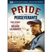 Pride & Perseverence: The Story Of The Negro Leagues by