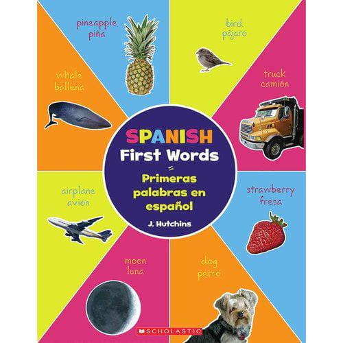 Spanish First Words / Primeras palabras en espanol