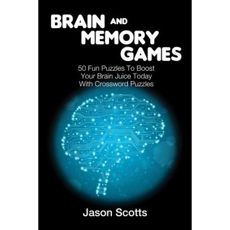 Brain and Memory Games: 50 Fun Puzzles to Boost Your Brain Juice Today (With Crossword Puzzles) - - Brain Juice Halloween