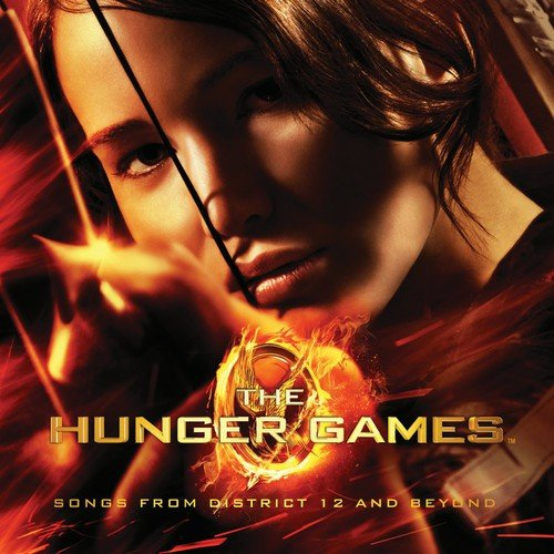 The Hunger Games: Songs From District 12 And Beyond Soundtrack
