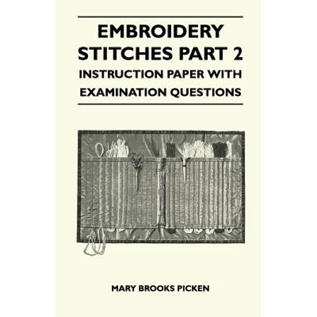 Embroidery Stitches Part 2 - Instruction Paper with Examination Questions Embroidery Stitches Instructions