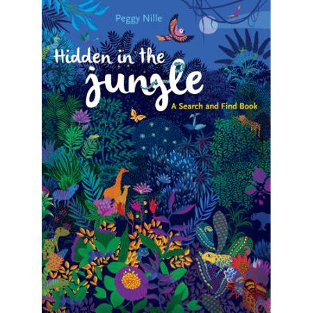 Hidden in the Jungle : A Search and Find Book