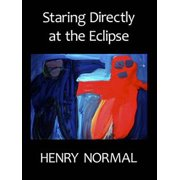 Staring Directly at the Eclipse - eBook