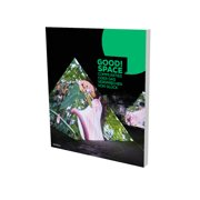 Good Space : Communities of the Promise of Hapiness. A catalog by Villa Merkel Esslingen