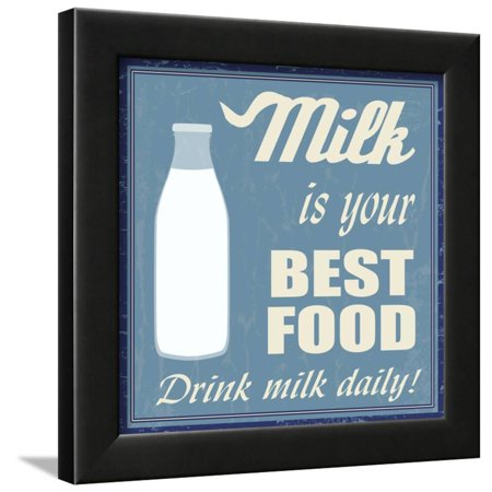 Milk Is Your Best Food Framed Print Wall Art By