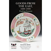 Goods from the East, 1600-1800 - eBook