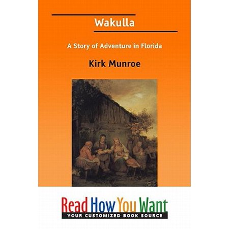 - Wakulla: A Story Of Adventure In Florida - eBook