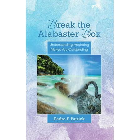 Break the Alabaster Box - eBook ()