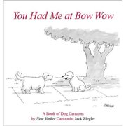 You Had Me at Bow Wow Book,  Assorted Dogs by Abrams