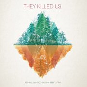 Will Currie & Country French - They Killed Us [CD]
