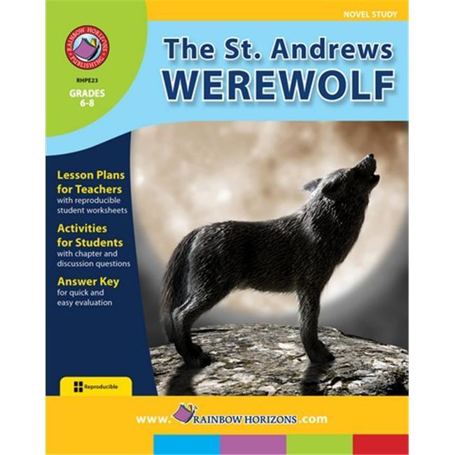 Rainbow Horizons E23 The St. Andrews Werewolf - Novel Study - Grade 6 to 8 - image 1 of 1