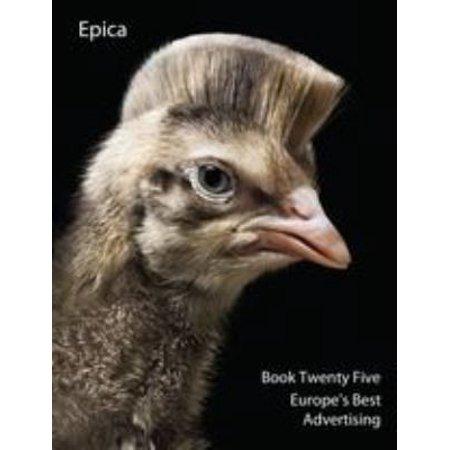 Epica Book Twenty-Five: Europe's Best Advertising