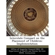 Interstate Compact on the Placement of Children : Implementation