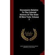 Documents Relative to the Colonial History of the State of New York, Volume 3