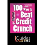 100 Ways to Beat the Credit Crunch: US edition - eBook