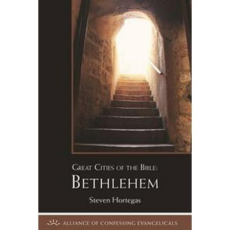 Great Cities of the Bible: Bethlehem - - Party City Bethlehem