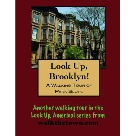 A Walking Tour of Brooklyn's Park Slope - eBook