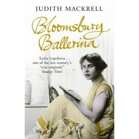 Bloomsbury Ballerina : Lydia Lopokova, Imperial Dancer and Mrs John Maynard Keynes