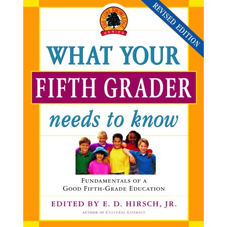 What Your Fifth Grader Needs to Know, Revised Edition : Fundamentals of a Good Fifth-Grade Education - Halloween Games For 5th Graders