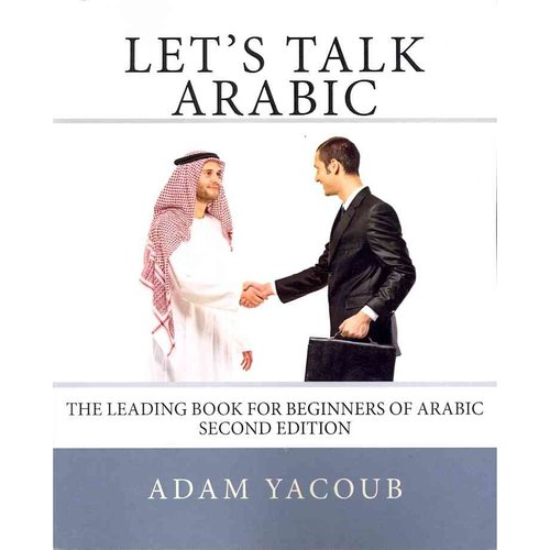 Let's Talk Arabic: Second Edition
