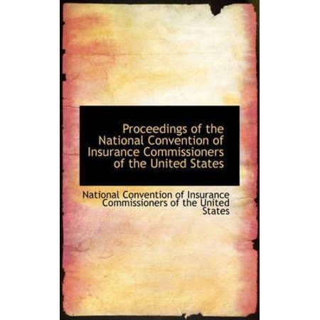 Proceedings Of The National Convention Of Insurance Commissioners Of The United States