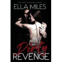 Dirty: Dirty Revenge (Paperback)