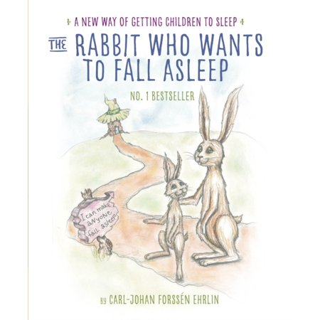 The Rabbit Who Wants to Fall Asleep: A New Way of Getting Children to Sleep (Paperback)