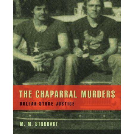 The Chaparral Murders  Dollar Store Justice
