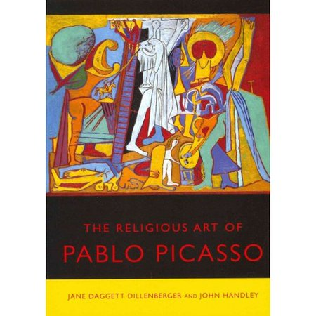 The Religious Art of Pablo Picasso by