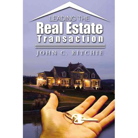 Leading The Real Estate Transaction