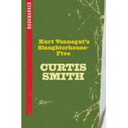 Kurt Vonnegut's Slaughterhouse-Five : Bookmarked