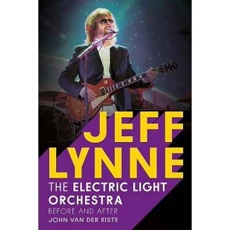 Jeff Lynne: Electric Light Orchestra : Before and